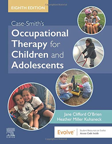 Download Case-Smith's Occupational Therapy for Children and Adolescents