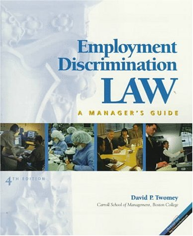 Employment Discrimination Law: A Manager's Guide: David P. Twomey