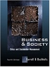 9780324001020: Business and Society: Ethics and Stakeholder Management
