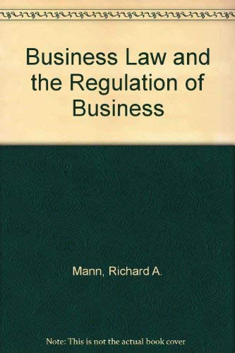 9780324002867: Business Law and the Regulation of Business
