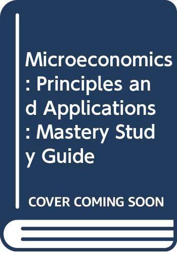 Mastery Study Guide for Microeconomics: Principles and: Robert E. Hall,