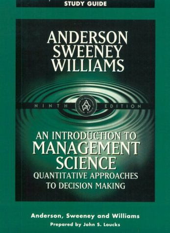 9780324003246: An Introduction to Management Science : Quantitative Approaches to Decision Making (Study Guide)