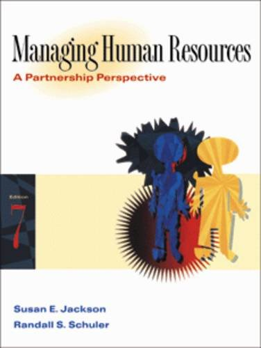 9780324004151: Managing Human Resources: A Partnership Perspective