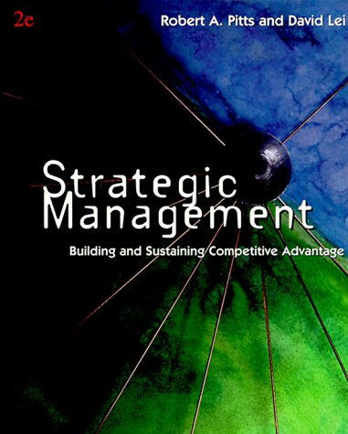 9780324006995: Strategic Management: Building and Sustaining Competitive Advantage