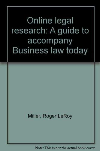 9780324008395: Online legal research: A guide to accompany Business law today