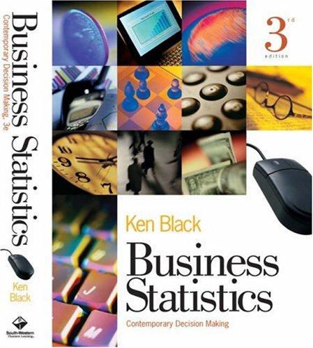 9780324009200: Business Statistics: Contemporary Decision Making