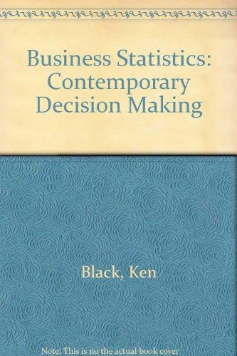 9780324009217: Business Statistics: Contemporary Decision Making