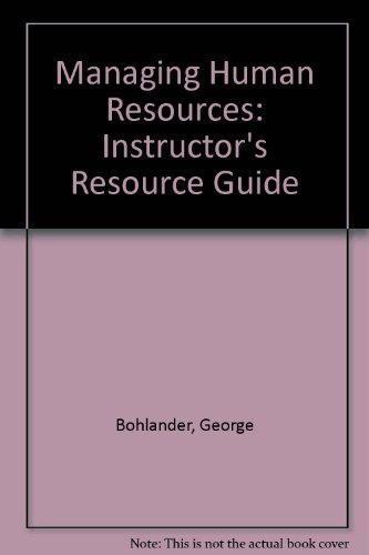 9780324009873: Managing Human Resources: Instructor's Resource Guide