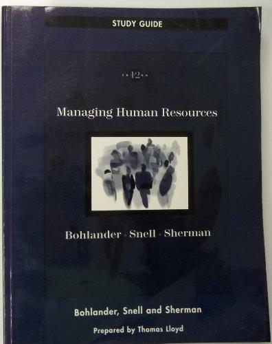 Managing Human Resources (Study Guide): George W. Bohlander,
