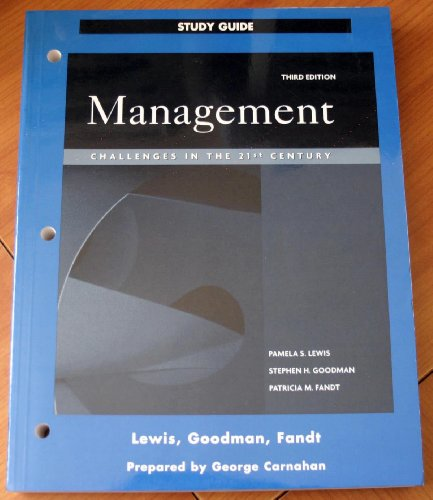 Management Challenges in the 21st Century (Study: Pamela S. Lewis,