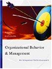 Organizational Behavior and Management: An Integrated Skills: Ramon Aldag, Loren