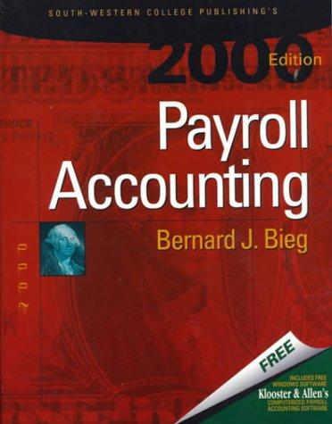 Payroll Accounting: Bernard J. Bieg