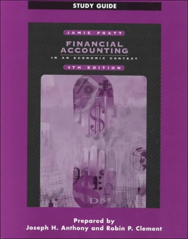 9780324015249: Financial Accounting in an Economic Context Study Guide