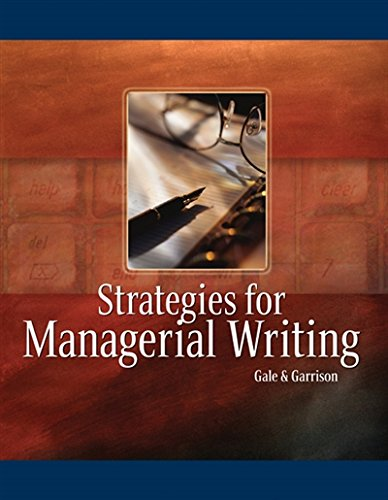 9780324015416: Strategies for Managerial Writing