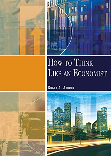 9780324015751: How to Think Like An Economist