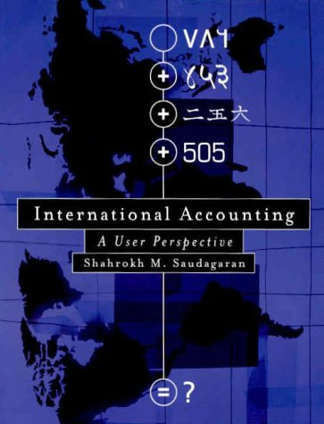 9780324015836: International Accounting: A User Perspective