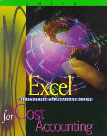 9780324016161: Excel Applications for Cost Accounting
