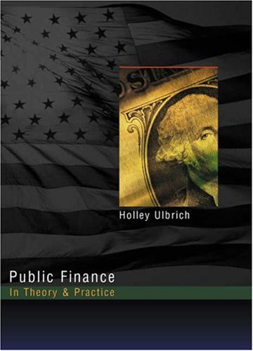 9780324016604: Public Finance in Theory and Practice