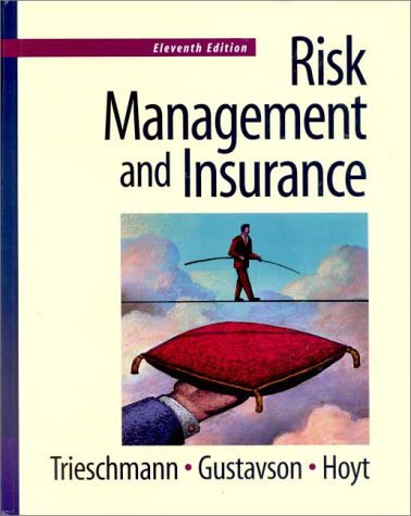 9780324016635: Risk Management and Insurance