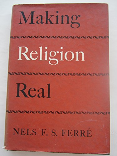 9780324017038: Making Religion Real