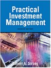 9780324019148: Practical Investment Management (with InfoTrac)