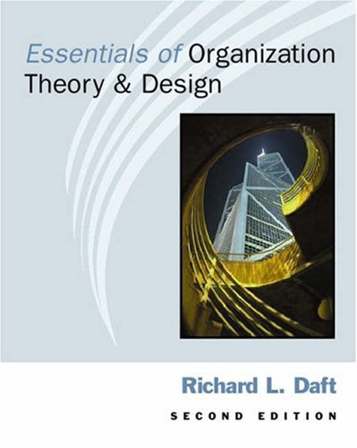9780324020977: Essentials of Organization Theory and Design