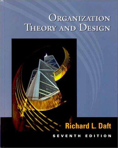 Richard Daft Organization Theory Design Edition Abebooks