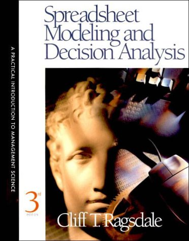 9780324021226: Spreadsheet Modeling and Decision Analysis: Practical Introduction to Management Science