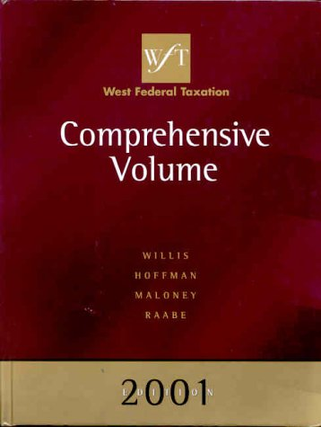 West Federal Taxation 2001 Edition: Comprehensive Volume (0324021925) by Eugene Willis