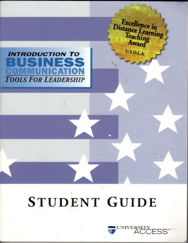 9780324022797: Introduction to business communication: Tools for leadership : student guide