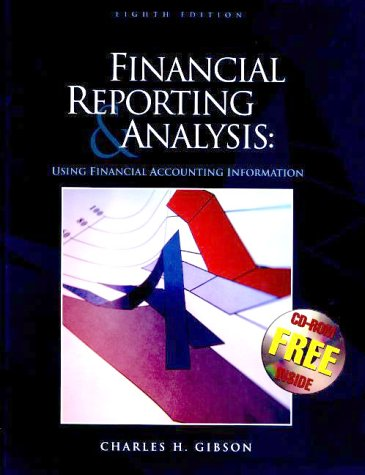 9780324023534: Financial Reporting and Analysis: Using Financial Accounting Information