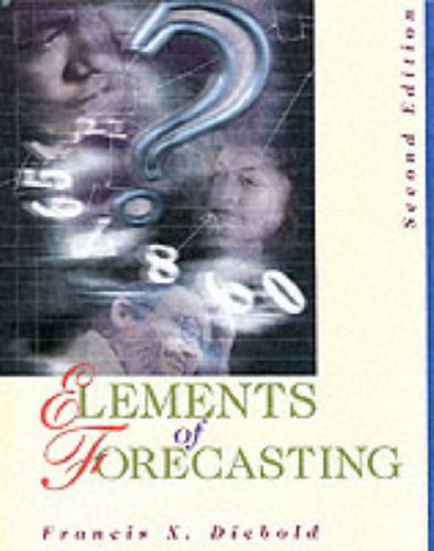 Elements of Forecasting: Francis Diebold, Keri