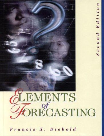 9780324023930: Elements of Forecasting