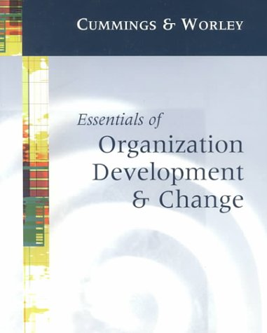 9780324023992: Essentials of Organization Development and Change