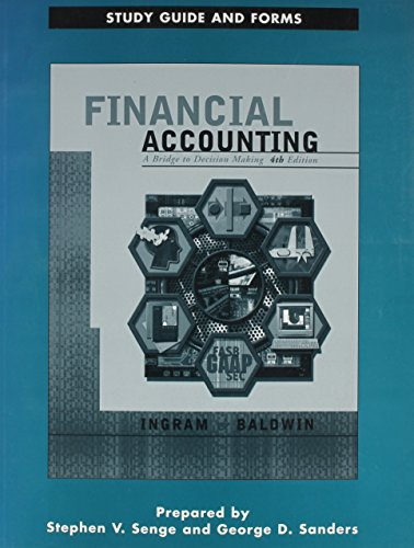 Study Guide and Forms to Accompany Finanical: Ingram, Baldwin, Dave