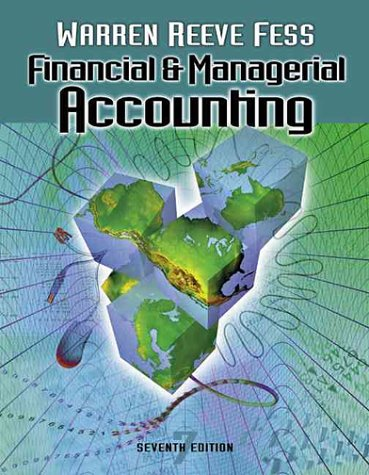 9780324025408: Financial and Managerial Accounting (Financial & Managerial Accounting)