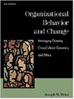 Organizational Behavior and Change: Managing Diversity, Cross-Cultural Dynamics, and Ethics: Joseph...