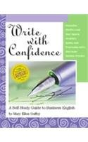 9780324027419: Write With Confidence: A Self-Study Guide to Business English