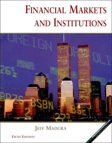 9780324027440: Financial Markets and Institutions