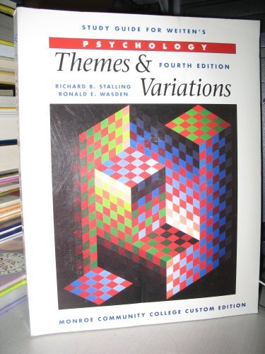 9780324030136: STUDY GUIDE FOR WEITEN'S PSYCHOLOGY: THEMES & VARIATIONS (MONROE COMMUNITY COLLEGE CUSTOM EDITION)