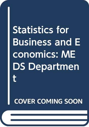 9780324031232: Statistics for Business and Economics: MEDS Department