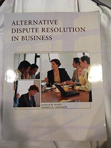 9780324031256: Alternative Dispute Resolution in Business