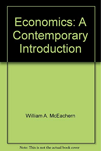 9780324037029: Economics: A Contemporary Introduction