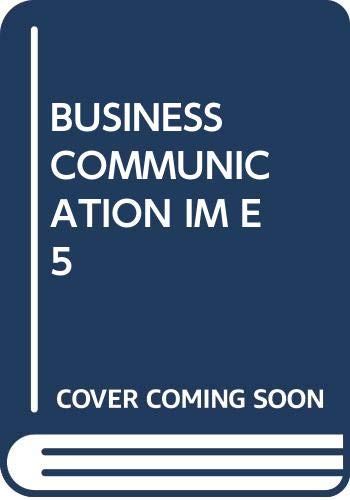 Instructor's Manual Business Communication Fifth Edition: Merrier, Jones Krizan