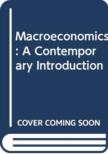 9780324040166: Macroeconomics: A Contemporary Introduction