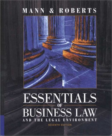 9780324040524: Essentials of Business Law and the Legal Environment