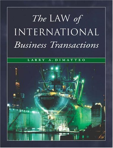 9780324040975: The Law of International Business Transactions