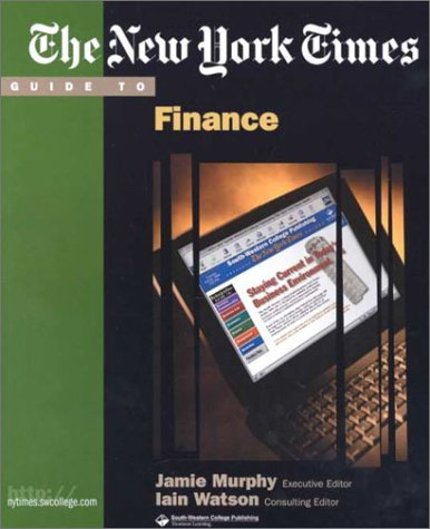 9780324041583: The New York Times Guide to Finance (New York Times Guides)