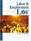 Labor and Employment Law: Text and Cases: David P. Twomey,