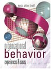 9780324048506: Organizational Behavior: Experiences and Cases